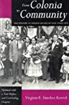 From Colonia to Community: The History of Puerto Ricans in New York City