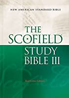The ScofieldRG Study Bible III, NASB: New American Standard Bible
