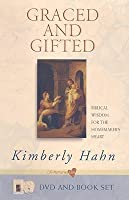 Graced and Gifted: Biblical Wisdom for the Homemaker's Heart [With DVD]