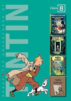 The Adventures of Tintin, Volume 8: The Castafiore Emerald / Flight 714 to Sydney / Tintin and the Picaros / Tintin and Alph-Art