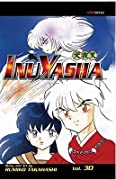 InuYasha: A Hideous Demon Baby's Mission, Vol. 30