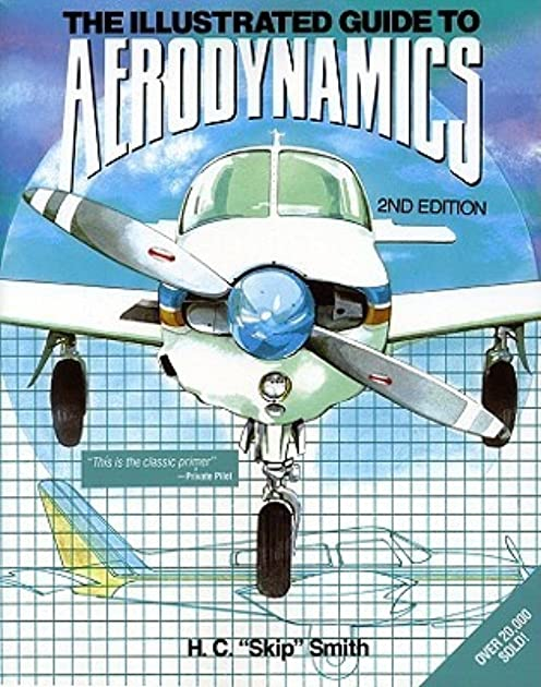 pbs illustrated guide to aerodynamics 2 e by hubert c smith rh goodreads com illustrated guide to aerodynamics free download Illustrated Guide to Home Chemistry
