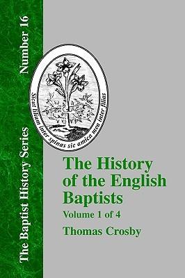 History of the English Baptists - Vol. 1