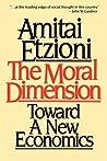 Moral Dimension: Toward a New Economics