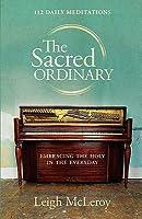 The Sacred Ordinary