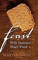 Feast: Why Humans Share Food