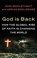 God Is Back/How The Global Revival Of Faith Is Changing The World[Hardcover,2009]