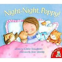 Night-Night, Poppy!