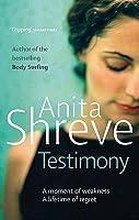 Testimony. Anita Shreve