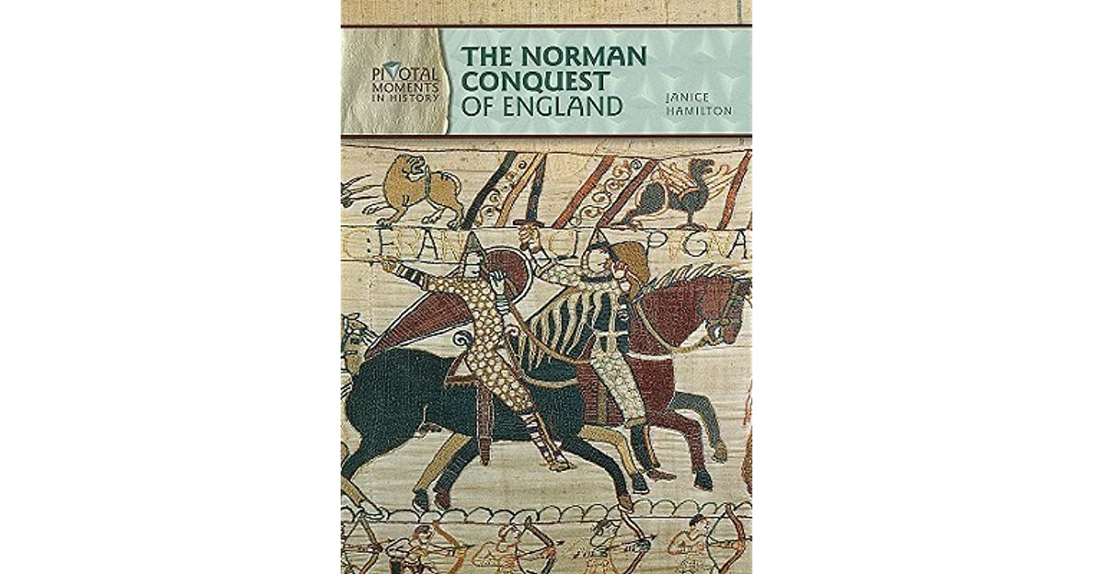 the norman conquest of england essay Norman conquest literally trips off the tongue when you travel around britain, for the invaders bequeathed some 10,000 words to the english language after 1066, norman french became the ruling language of power, while anglo-saxon was relegated to a peasant tongue.
