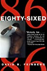 Eighty-Sixed by David B. Feinberg