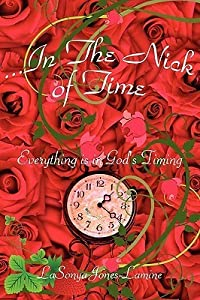 In the Nick of Time: Everything Is in God's Timing