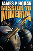Mission to Minerva (Giants, #5) by James P. Hogan