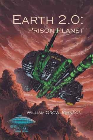 Earth 2.0: Prison Planet