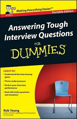 answering-tough-interview-questions-for-dummies