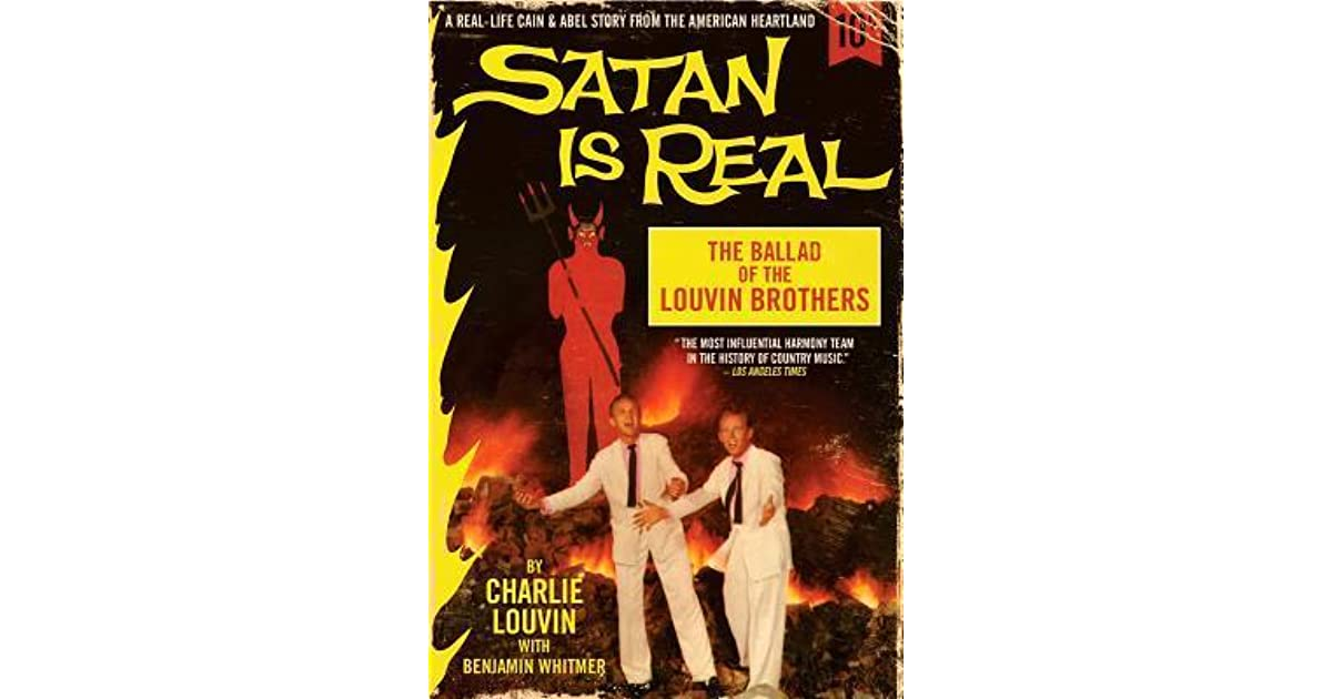 Satan Is Real The Ballad of the Louvin Brothers
