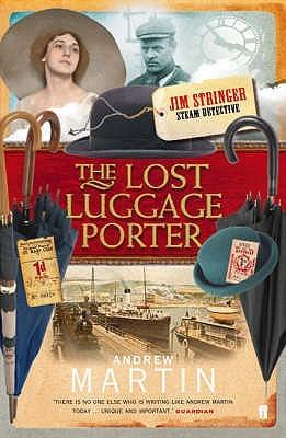 The Lost Luggage Porter (Jim Stringer #3 - Andrew Martin