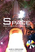 Women of Space: Cool Careers on the Final Frontier: Apogee Books Space Series 38
