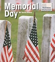 Memorial Day (Holiday Histories/2nd Edition)