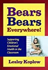 Bears, Bears Everywhere!: Supporting Children's Emotional Health in the Classroom