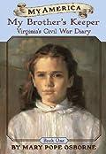My Brother's Keeper (My America: Virginia's Civil War Diary, #1)