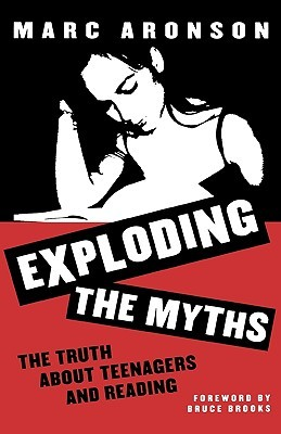 Exploding the Myths by Marc Aronson