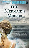 Mermaid's Mirror, The