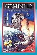 Gemini 12: The NASA Mission Reports: Apogee Books Space Series 40