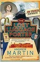 The Lost Luggage Porter (Jim Stringer, #3)