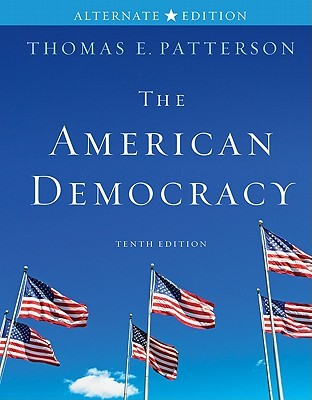 The American Democracy By Thomas E Patterson