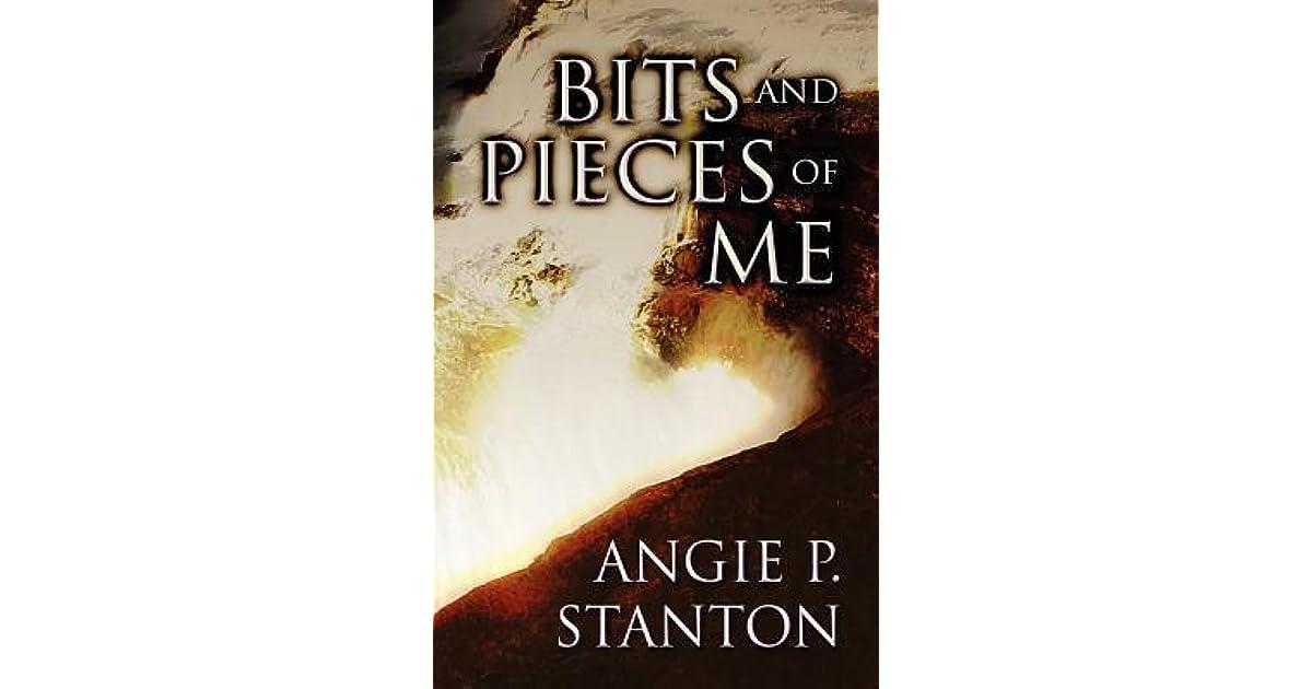 Bits & Pieces of Me
