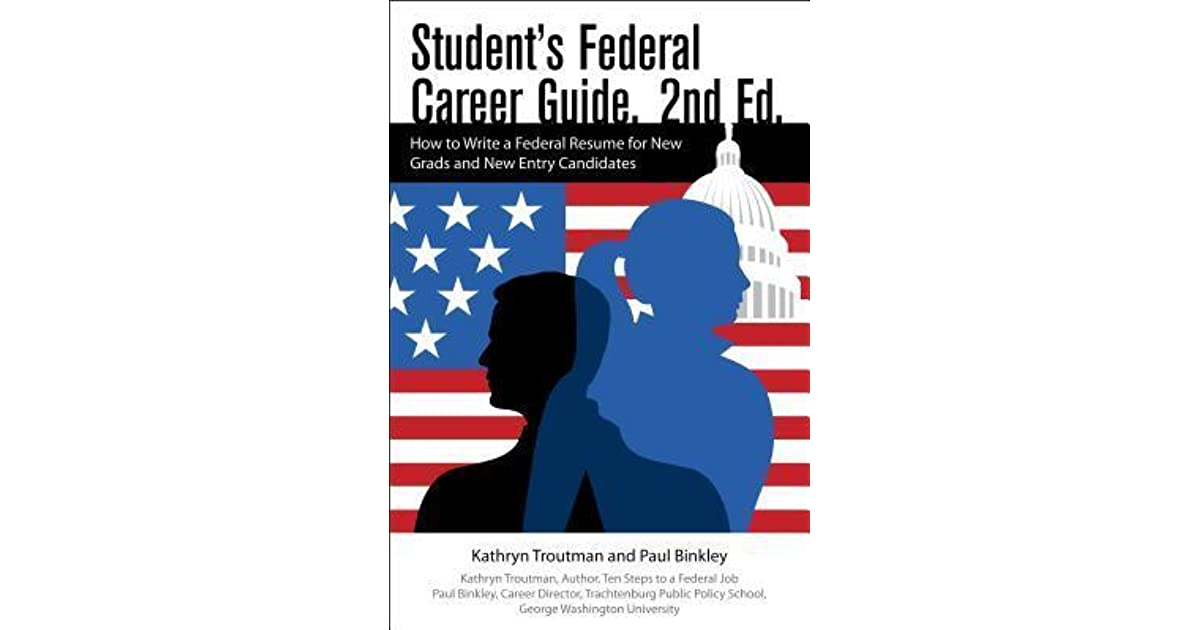 Students Federal Career Guide 2nd Ed How To Write A Federal Esume