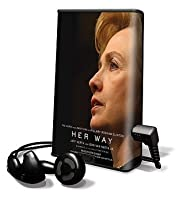 Her Way: The Hopes And Ambitions Of Hilary Rodham Clinton, Library Edition