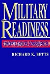 Military Readiness: Concepts, Choices, Consequences
