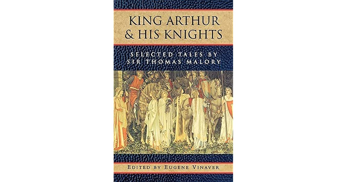 Ebook King Arthur And His Knights Selected Tales By Thomas Malory