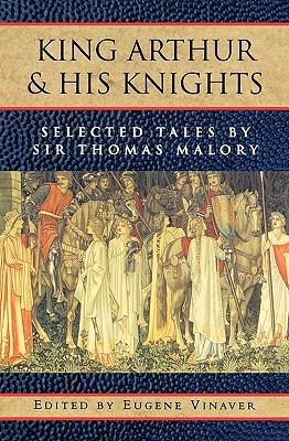 King Arthur and His Knights: Selected Tales