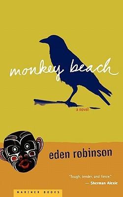 Monkey Beach by Eden Robinson