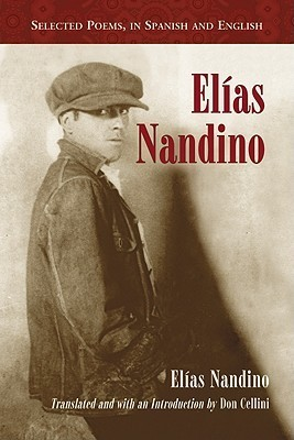 Elias Nandino Selected Poems, in Spanish and English Spanish Edition