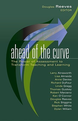 Ahead of the Curve by Douglas B. Reeves