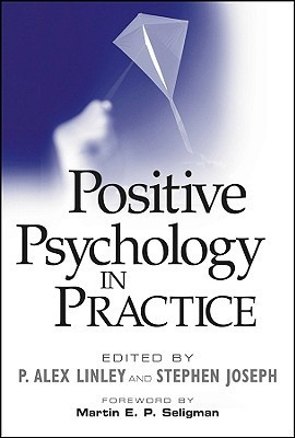 Positive psychology in practice (2004, Wiley)