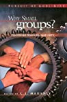 Why Small Groups? Together Toward Maturity