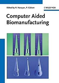 Computer Aided Biomanufacturing