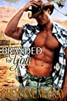 Branded for You by Cheyenne McCray