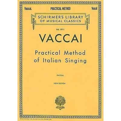 Practical Method of Italian Singing Schirmer Library of Classics Volume 1909 Soprano or Tenor