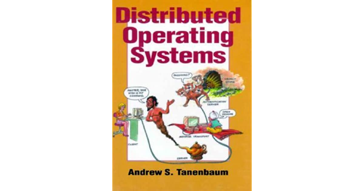 Distributed operating systems by andrew s. Tanenbaum.