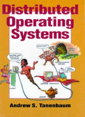 Distributed Operating Systems By Andrew S Tanenbaum