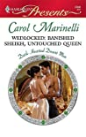 Wedlocked: Banished Sheikh, Untouched Queen (Dark-Hearted Desert Men #1)