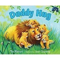 Classic Board Bks.: Daddy Hugs by Karen Katz (2007, Board Book)