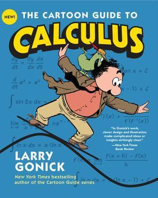Gonick] The Cartoon Guide to Calculus