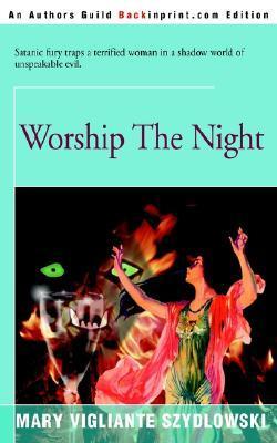 Worship the Night